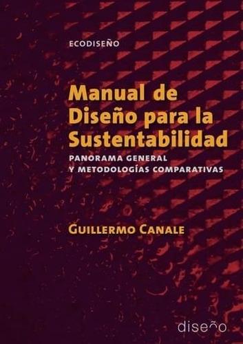 Imagen 1 de 2 de Manual De Diseño Para La Sustentabilidad