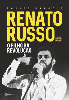 Renato Russo - O Filho Da Revoluçao