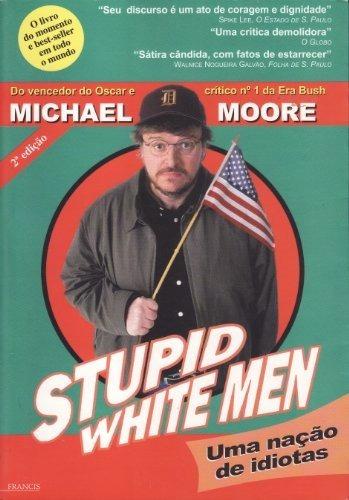 Livro: Cara, Cadê O Meu País? - Michael Moore
