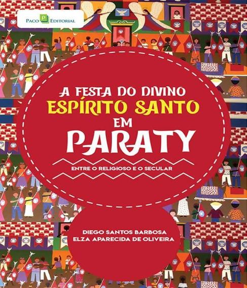 Festa Do Divino Espirito Santo Em Paraty, A