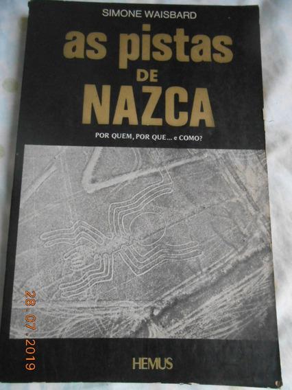 Livro As Pistas De Nazca ( Simone Waisbard )