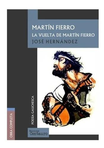 Imagen 1 de 3 de Martín Fierro - José Hernández - Centauro