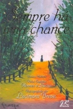 Livro Sempre Há Uma Chance - Lucimara Breve