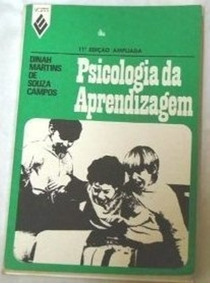 Psicologia Da Aprendizagem Dinah Martins De Souza Campos