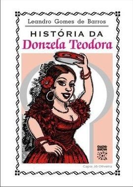 Imagem 1 de 1 de Literatura De Cordel - História Da Donzela Teodora