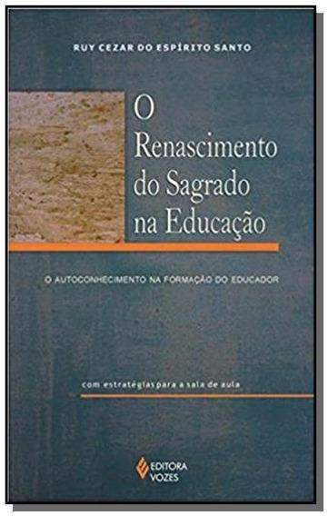 Renascimento Do Sagrado Na Educacão