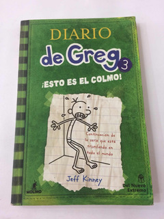 Diario De Greg 3, Esto Es El Colmo - Jeff Kinney