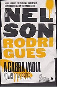 A Cabra Vadia: Novas Confissões Nelson Rodrigues