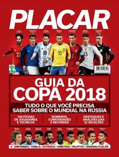 Guias Placar - Copas Do Mundo - 1982 A 2018 (digitalizadas)