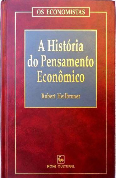 Livro - Os Economistas - A História Do Pensamento Econômico