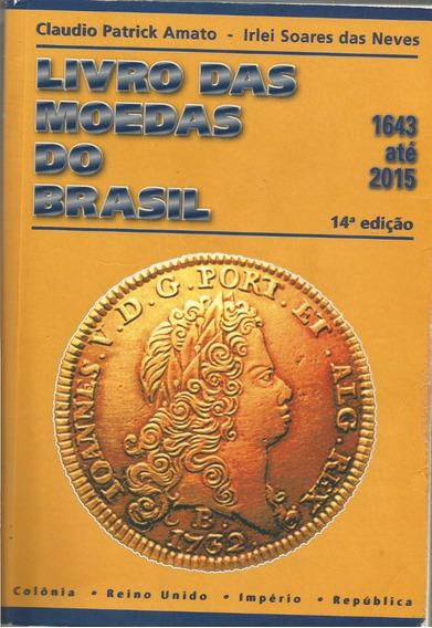 Rco - Catálogo Das Moedas Dos Brasil 1643/2015 Seminovo
