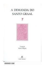 A Demanda Do Santo Graal Megale, Heitor (tr