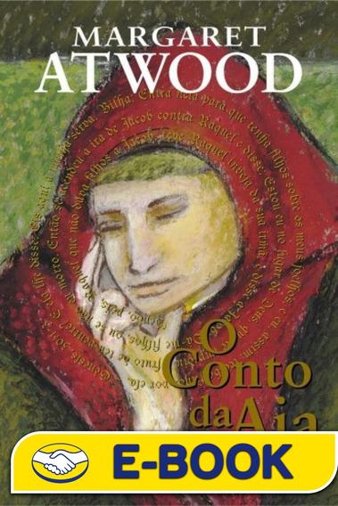 O Conto Da Aia - Margaret Atwood