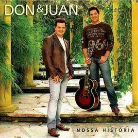 Don & Juan - Nossa História