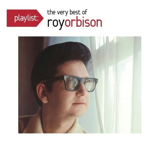 Playlist: The Very Best Of Roy Orbison Cd Us Import
