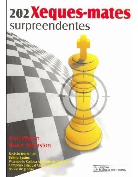 202 Xeques Mates Surpreendentes+xadrez Basico Pdf
