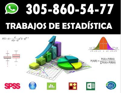 Trabajos De Estadística. Spss, R Studio, R, Excel, Stata,