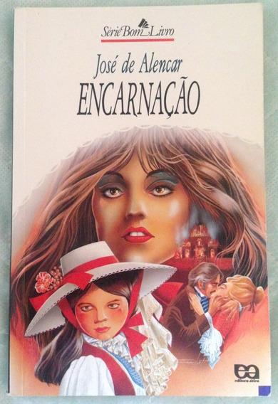 Livro: Encarnação - José De Alencar
