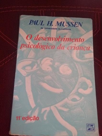 Livro O Desenvolvimento Psicológico Da Criança
