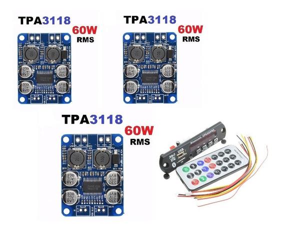Kit 3 Placas Amplificador 60wrms+1 Decodificador Usb/bluetoo
