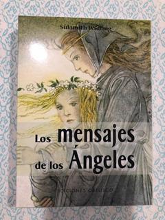 Los Mensajes De Los Ángeles. Sulamith Wulfing. Ed. Obelisco