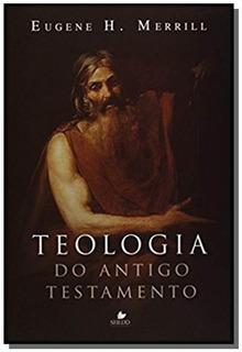 Teologia Do Antigo Testamento 02