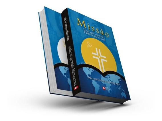 Livro Missão: Deus Que Caminha, Palavra Que Ressoa