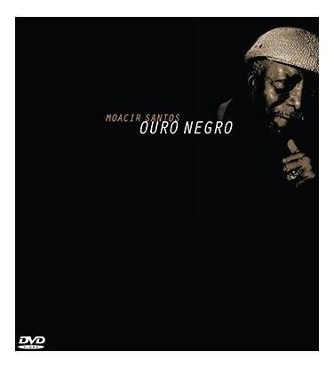 Moacir Santos - Ouro Negro - Dvd