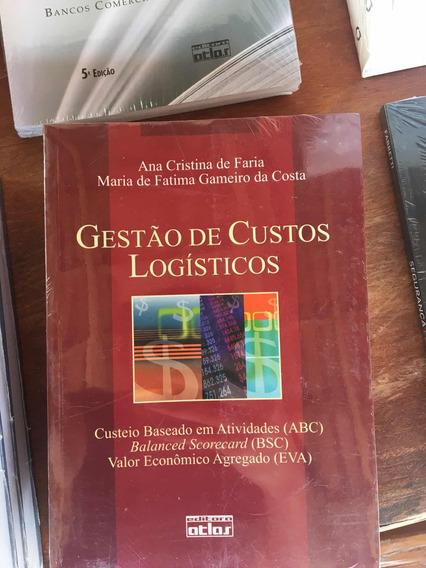 Livro Gestão De Custos Logísticos