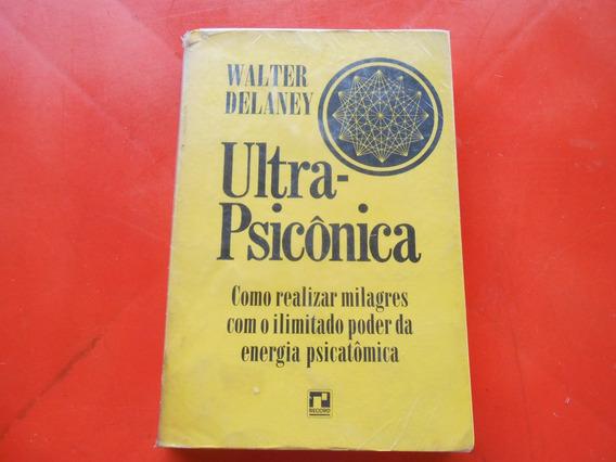 Livro Ultra-psicônica / Walter Delaney