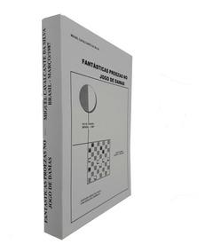 Livro Fantásticas Proezas No Jogo De Damas