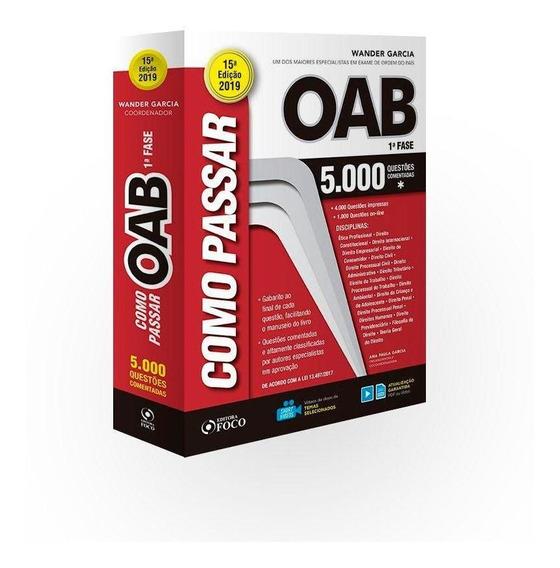 Como Passar Na Oab - 1º Fase - 5.000 Questões Comentadas -