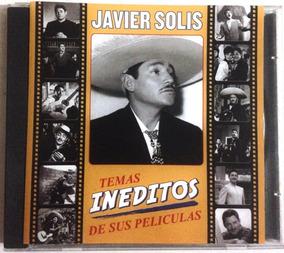 80b177d9d Cd Javier Solis - Temas Ineditos De Sus Peliculas - Muy Raro