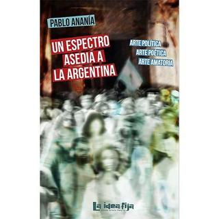Un Espectro Asedia A La Argentina
