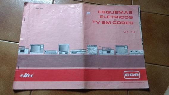 Esquema Eletrico Tvs Antigas Cce Vol 19 Cod 368