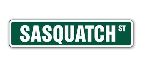 Signo De Calle Sasquatch Bigfoot Ape Como Animal Regalo Crey