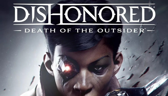 Dishonored Death Of The Outsider Pc Steam Key 100% Original