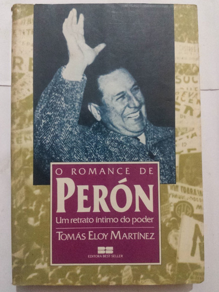 Livro O Romance De Perón - Tomás Eloy Martínez