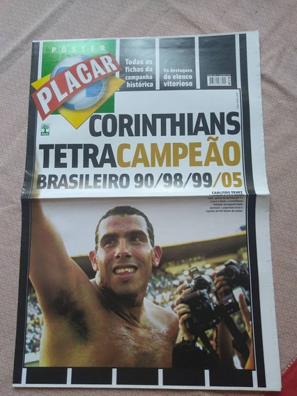 Revista Poster Placar Corinthians Tetracampeão Brasil 2005