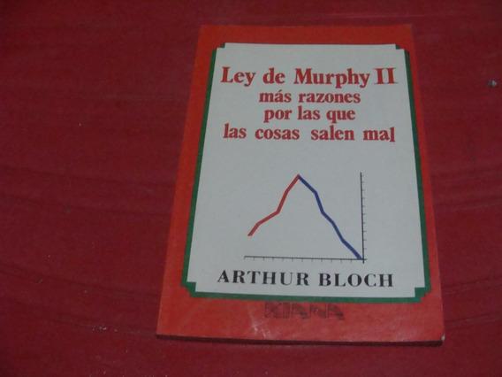 Ley De Murphy Ii , Mas Razones Por Las Que Las Cosas Salen M