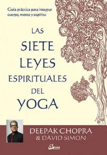Imagen 1 de 1 de Las Siete Leyes Espirituales Del Yoga