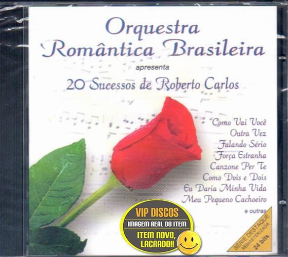 Cd Orquestra Romântica 20 Sucessos De Roberto Carlos Lacrado