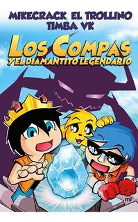 Los Compas Y El Diamantito Legendario - Timba Vk
