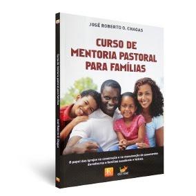 Curso De Mentoria Pastoral Para A Família