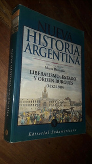 Bonaudo Nueva Historia Argentina Tomo 4 Liberalismo Estado