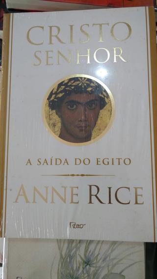 Cristo Senhor - A Saída Do Egito - Anne Rice / Livro