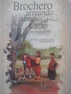 Cura Brochero Arreando Almas Al Cielo Carlos Montefusco