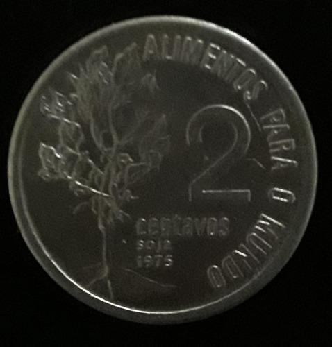 Moeda 2 Centavos Ano 1975 Alimentos Para O Mundo