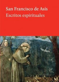Escritos Espirituales, San Francisco Asis, Hilo De Ariadna #