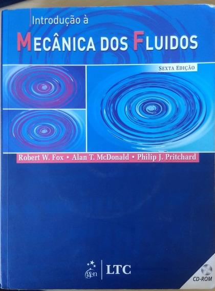 Livro - Introdução À Mecânica Dos Fluidos 6ª Ed - Fox